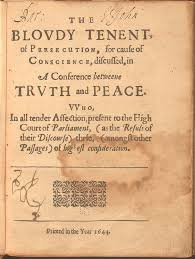 Roge rWilliams Wrote Bloudy Tenent Of Persecution And Other Works