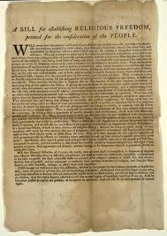 Virginia Bill For Religious Freedom -Passed in 1786