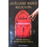 Outcome Based Religion