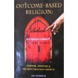 Outcome Based Religion