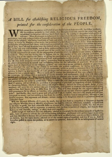 Virginia Bill for Religious Liberty drafted by Thomas Jefferson in 1779 and enacted in 1786.