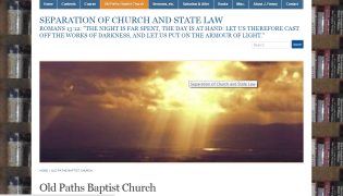 "Website of Old Paths Baptist Church ""Separation of Church and State Law Ministry"""