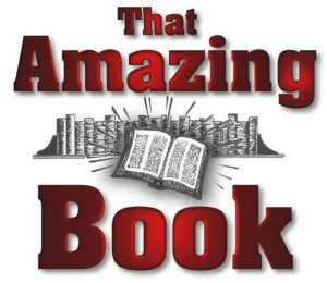 Click the above to see a webpage about That Amazing Book.
